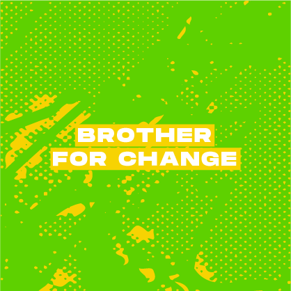 brother_for_change