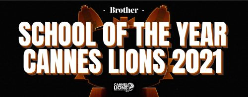 school of the year at cannes lions 2021