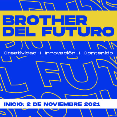 Brother Del Futuro Inscripciones Abiertas Incio 4 de Noviembre 2021
